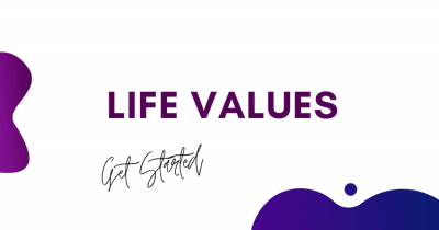 life values get started