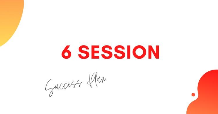 6 session plan